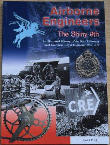 Airborne Engineers, The Shiny 9th, by Patrick Pronk